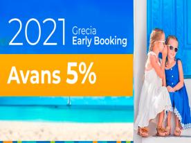 EARLY BOOKING GRECIA VARA 2021 - AVANS 5%